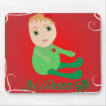 The Sweetest Gift - mousepas Mouse Pad