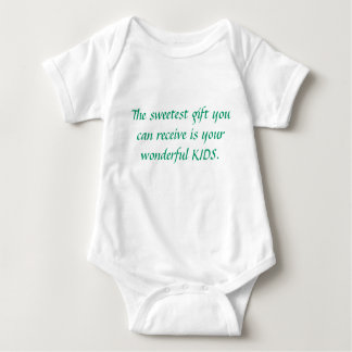 The sweetest gift you can receive is your wonde... baby bodysuit