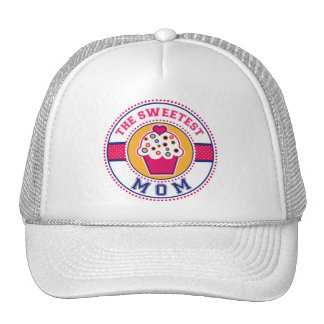 The Sweetest Mom Hat