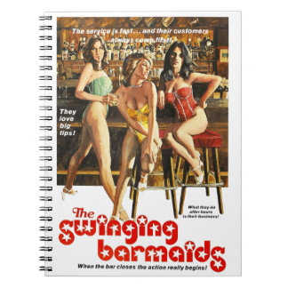 The Swinging Barmaids Spiral Notebook