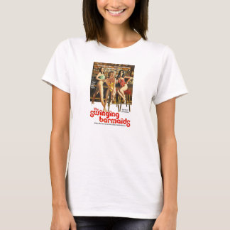 The Swinging Barmaids T-Shirt