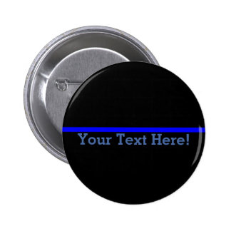 The Symbolic Thin Blue Line Personalize This Pinback Button
