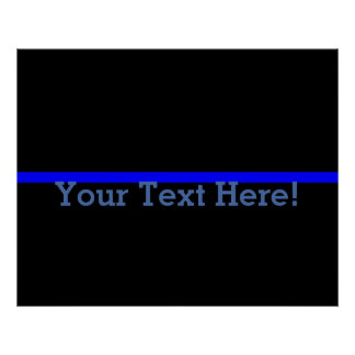 The Symbolic Thin Blue Line Personalize This Poster