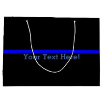 The Symbolic Thin Blue Line Your Text on Black Large Gift Bag