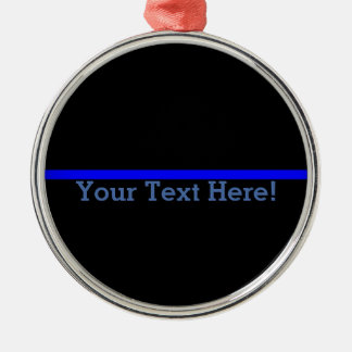 The Symbolic Thin Blue Line Your Text on Black Metal Ornament