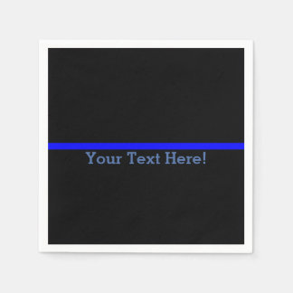 The Symbolic Thin Blue Line Your Text on Black Napkin