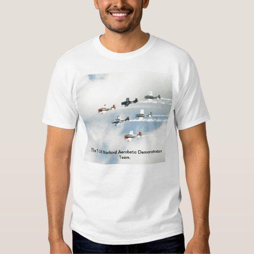 The T-28 Warbird Aerobatic Demonstration Team. T Shirt