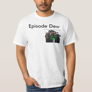 The TA of A and J Episode Dew T-Shirt