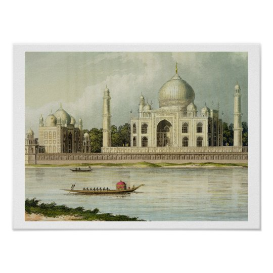 The Taj Mahal, Tomb of the Emperor Shah Jehan and Poster
