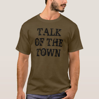 The Talk of The Town, Falcon McKenzie T-Shirt