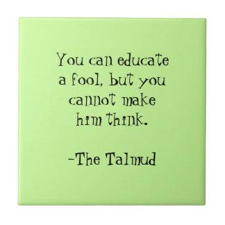 The Talmud-Wisdom Quote Tile