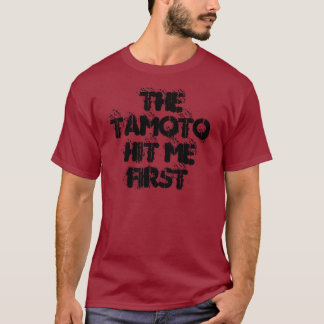 The Tamoto Hit Me First T-Shirt