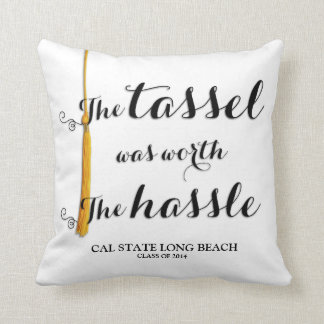 The Tassel is Worth the Hassle Pillow