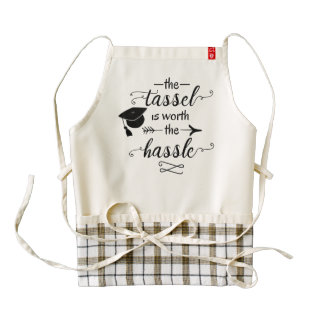 The tassel is worth the hassle zazzle HEART apron