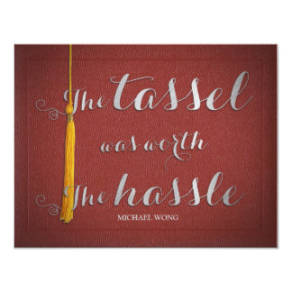 The tassel was worth the hassle - Class of 2016 Card