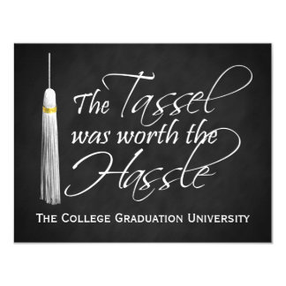 The Tassel Was Worth the Hassle College Graduation 4.25x5.5 Paper Invitation Card