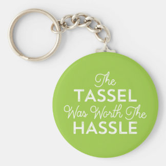 The Tassel Was Worth The Hassle Grad | Lime Green Keychain