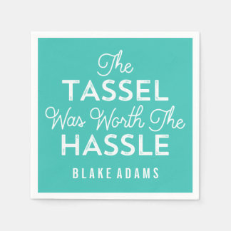 The Tassel Was Worth The Hassle Grad | Turquoise Napkin