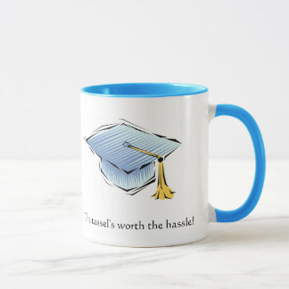 The tassel's worth the hassle! Graduation Mug