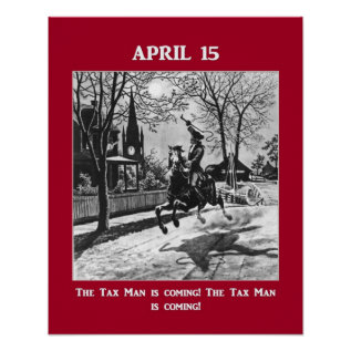 The Tax Man Is Coming! Poster at Zazzle