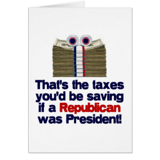 The Taxes You'd Save Greeting Card