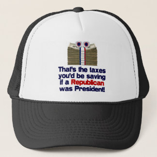 The Taxes You'd Save Trucker Hat