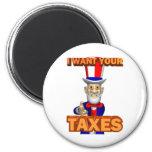 The Taxman Cometh Refrigerator Magnet