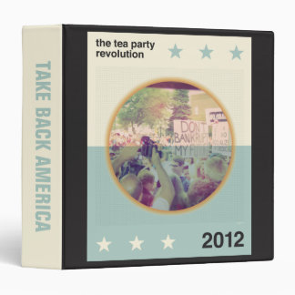 The Tea Party Revolution Binder