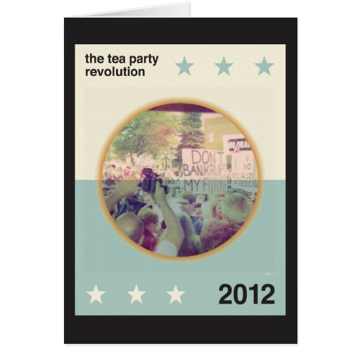 The Tea Party Revolution Card