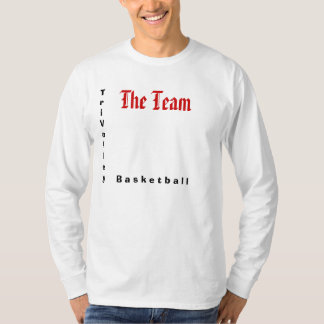 The Team, The Year T-Shirt