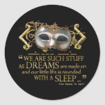The Tempest Quote (Gold Version) Round Stickers