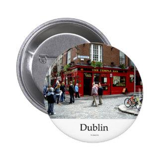 The Temple Bar, Dublin, Ireland Botones