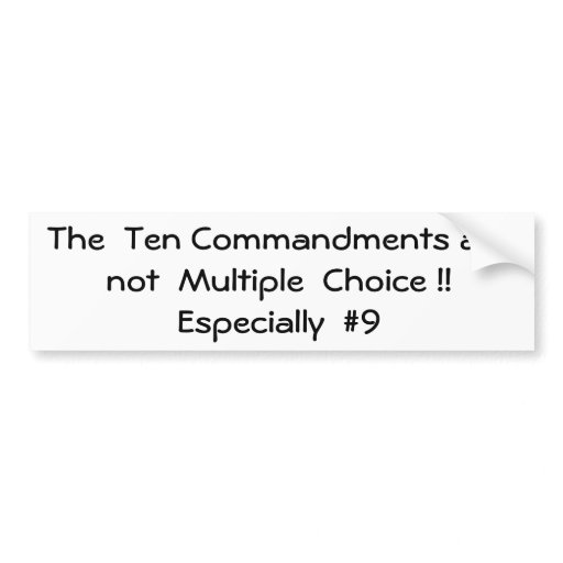 The Ten Commandments are not Multiple Choice... Car Bumper