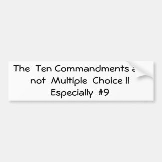 The  Ten Commandments are not  Multiple  Choice... Car Bumper Sticker