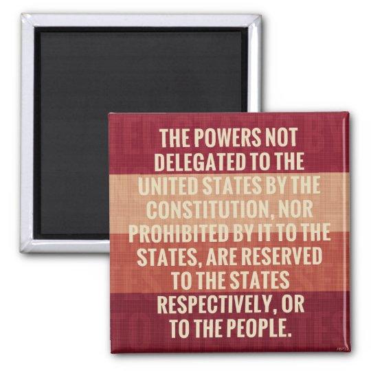 The Tenth Amendment Magnet
