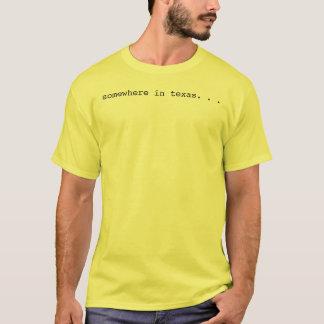 the texas village idiot T-Shirt
