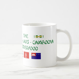 The Thailand-Laos-Cambodia Brotherhood Coffee Mug