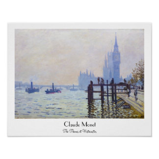 The Thames at Westminster Claude Monet Poster
