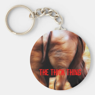 The Thick Thing Keychain