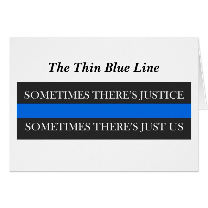 The Thin Blue Line Card