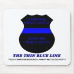 The Thin Blue Line Mousepad