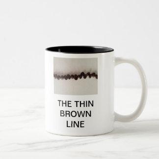 THE THIN BROWN LINE MUGS