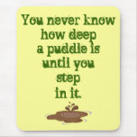 The Thing About Puddles_ Mouse Pad
