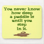 The Thing About Puddles_ Mousepad
