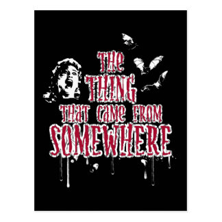 The Thing That Came From Somewhere (red) Postcard