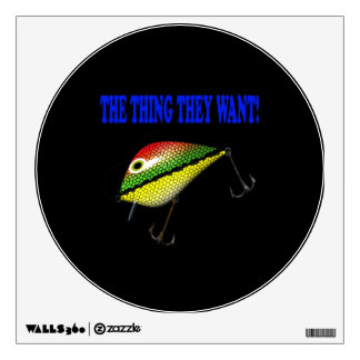 The Thing They Want Wall Sticker