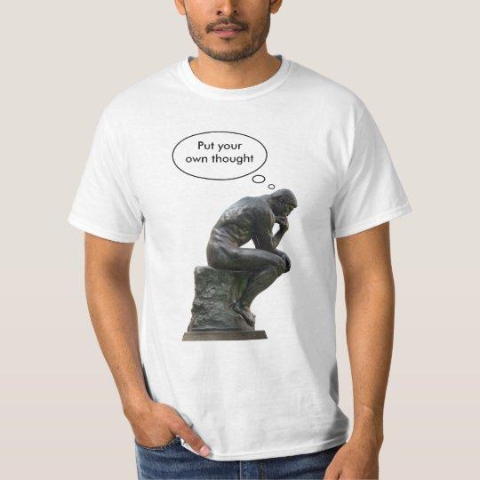 The Thinker customizable T Shirt