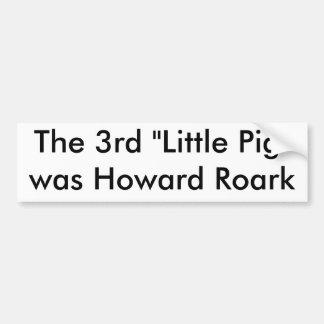 The Third Little Pig Car Bumper Sticker