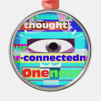 the thought of our intrinsic inter-connectedness metal ornament