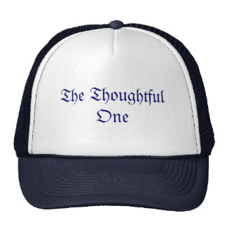 The Thoughtful One Cap Trucker Hat